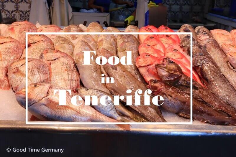 テネリフェ島での滞在中に食べた美味しいもの